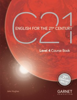 C21 - English for the 21st Century Level 4 Course Book with Audio DVD ISBN: 9781782603887