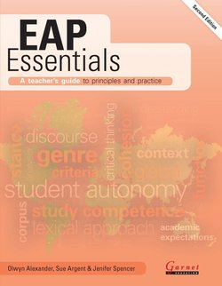 EAP Essentials: A Teacher's Guide to Principles and Practice (2nd Edition) ISBN: 9781782606666