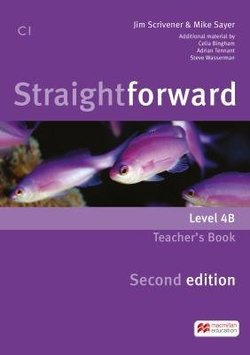 Straightforward (2nd Edition - Combo Split Edition) 4 (C1 / Advanced) 4B Teacher's Book with Class Audio CD ISBN: 9781786320667