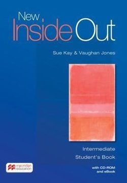 New Inside Out Intermediate Student's Book with CD-ROM & eBook ISBN: 9781786327369