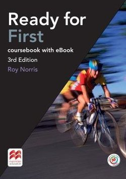 Ready for First (FCE) (3rd Edition) Student's Book without Key with Macmillan Practice Online, Online Audio & eBook ISBN: 9781786327536