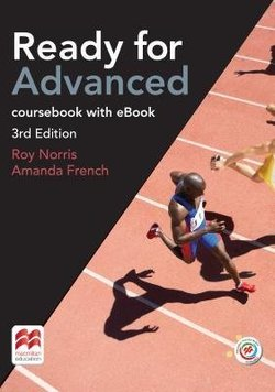 Ready for Advanced (CAE) (3rd Edition) Student's Book without Key with Macmillan Practice Online, Online Audio & eBook ISBN: 9781786327581