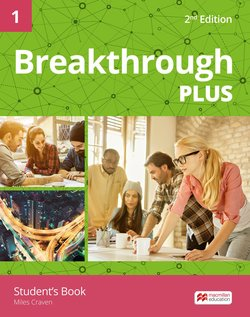 Breakthrough Plus (2nd Edition) 1 Student's Book ISBN: 9781786328571