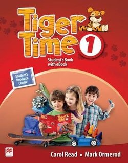 Tiger Time 1 Student's Book with Webcode for Student's Resource Centre & eBook ISBN: 9781786329639