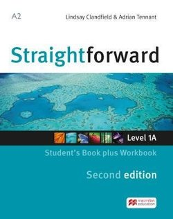 Straightforward (2nd Edition - Combo Split Edition) 1 (A2 / Elementary) 1A Student's Book & Workbook with Workbook Audio CD ISBN: 9781786329929