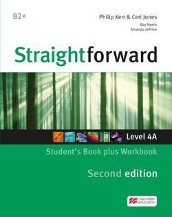 Straightforward (2nd Edition - Combo Split Edition) 4 (B2+ / Upper Intermediate) 4A Student's Book & Workbook with Workbook Audio CD ISBN: 9781786329981