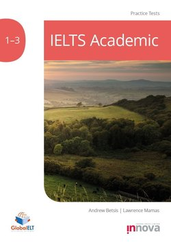 IELTS Academic Practice Tests 1 - 3 with Downloadable Audio ISBN: 9781787680371