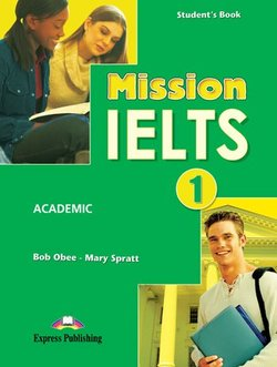 Mission IELTS 1 Academic Student's Book ISBN: 9781849746625