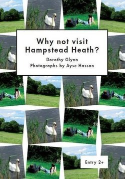 LAC2 Why not Visit Hampstead Heath ISBN: 9781872972060
