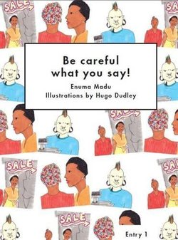 LAC1 Be Careful What You Say! ISBN: 9781872972299