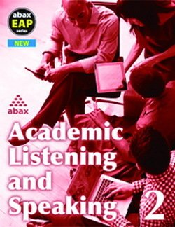 Academic Listening & Speaking 2 (B1 / Pre-Intermediate) Student's Book with Audio CD ISBN: 9781896942889