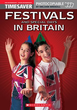 Festivals and Special Days in Britain ISBN: 9781900702409