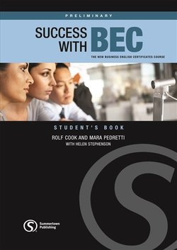 Success with BEC Preliminary Student's Book ISBN: 9781902741802