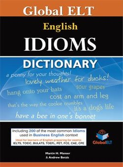 Global ELT English Idioms Dictionary ISBN: 9781904663683