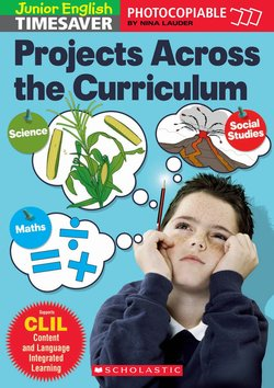 Junior English Timesaver Projects Across the Curriculum ISBN: 9781904720812