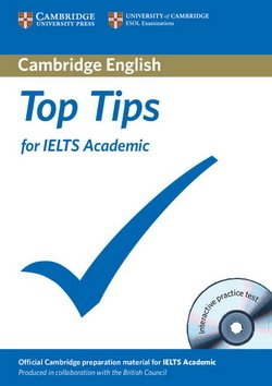 Top Tips for IELTS Academic with Interactive CD-ROM ISBN: 9781906438722