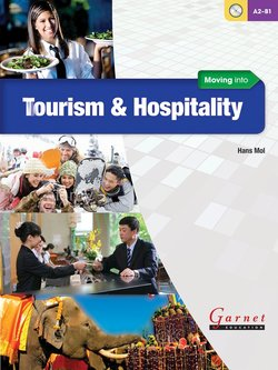 Moving into Tourism and Hospitality Course Book with Audio CDs ISBN: 9781907575532