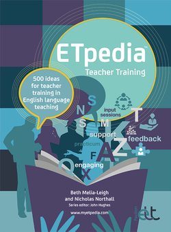 Etpedia: Teacher Training 500 Ideas for Teacher Training in English Language Teaching ISBN: 9781913414160