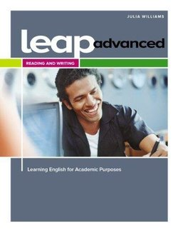LEAP Advanced - Learning English for Academic Purposes Reading and Writing