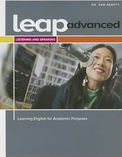 LEAP Advanced - Learning English for Academic Purposes Listening & Speaking