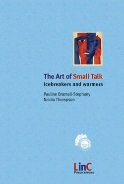 The Art of Small Talk - Icebreakers and Warmers ISBN: 9783000120190