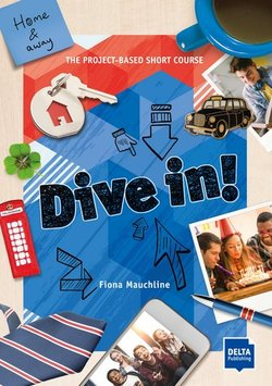 Dive in! Blue - Home and Away - The Project-Based Short Course ISBN: 9783125013056