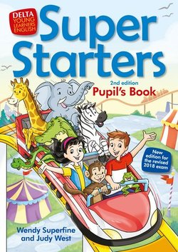 Super Starters (2nd Edition - 2018 Exam) Pupil's Book ISBN: 9783125013872