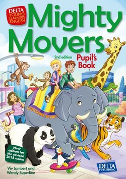 Mighty Movers (2nd Edition - 2018 Exam) Pupil's Book ISBN: 9783125013957