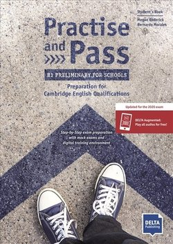 Practice and Pass Preliminary for Schools (PET4S) (2020 Exam) Student's Book ISBN: 9783125017030