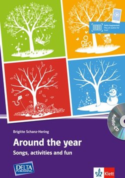 Around the Year; Songs, Activities and Fun with Audio CD (Photocopiable) ISBN: 9783125127517