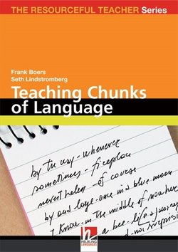 Teaching Chunks of Language from Noticing to Remembering ISBN: 9783852720562