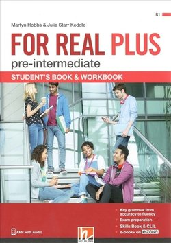 FOR REAL PLUS (Combo - Split Edition) Pre-Intermediate Student's Pack A (Student's Book A, Workbook A & Skills Book A) with e-Zone ISBN: 9783990458884