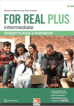 FOR REAL PLUS (Combo - Split Edition) Intermediate Student's Pack A (Student's Book A, Workbook A & Skills Book A) with e-Zone ISBN: 9783990458907