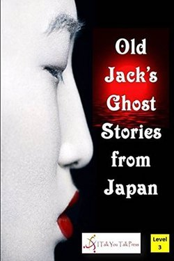 IT3 Old Jack's Ghost Stories from Japan ISBN: 9784907056650