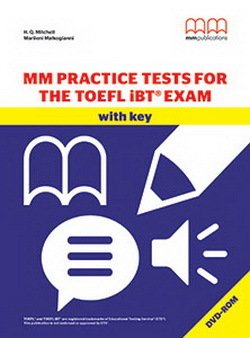 MM Practice Tests for the TOEFL iBT Exam with DVD-ROM ISBN: 9786180503432