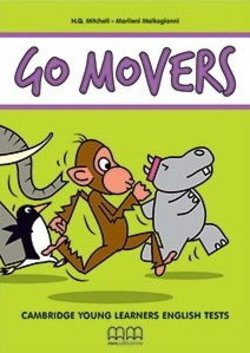 Go Movers (2018 Exam) Student's Book with MP3 Audio CD ISBN: 9786180519433