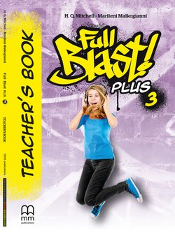 Full Blast! Plus 3 Teacher's Book ISBN: 9786180524888