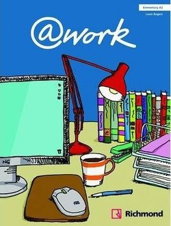 @work Elementary Student's Book with Internet Access Code ISBN: 9788466813570