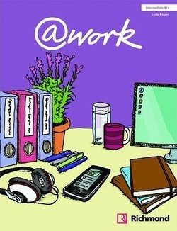 @work Intermediate Student's Book with Internet Access Code ISBN: 9788466814058