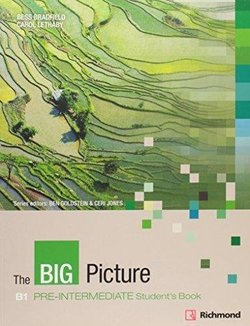 The Big Picture Pre-Intermediate Student's Book with Internet Access Code ISBN: 9788466820776