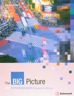 The Big Picture Intermediate Student's Book with Webcode ISBN: 9788466820783