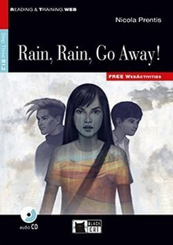 BCRT3 Rain, Rain, Go Away! (New Edition) with Audio CD ISBN: 9788853015518