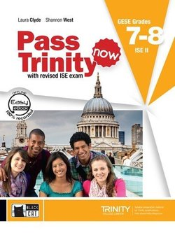 Pass Trinity Now GESE 7 - 8 ISE II Student's Book with Audio CD ISBN: 9788853015921