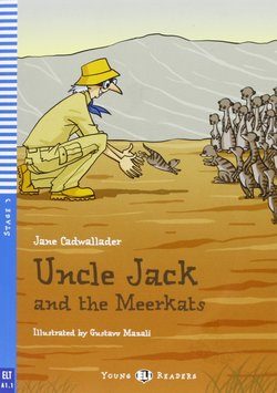 YELI3 Uncle Jack and the Meerkats with Audio CD ISBN: 9788853606273