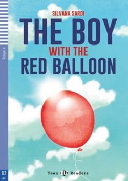 TELI2 The Boy with the Red Balloon with Audio CD ISBN: 9788853623065