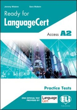 Ready for LanguageCert Access A2 Practice Tests Student's Book ISBN: 9788853626714