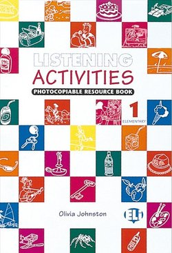 Listening Activities Photocopiable Resource Book 1 (Elementary -  Pre-Intermediate) with Audio CD