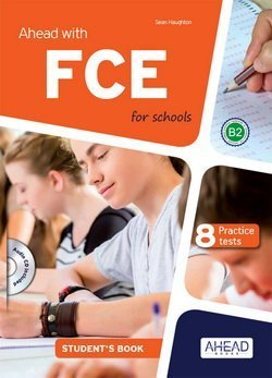 Ahead with FCE for Schools Student's Book with MP3 Audio CD ISBN: 9788898433438