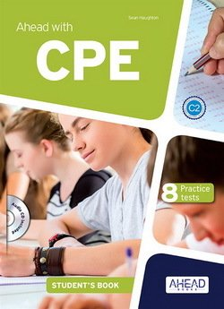 Ahead with CPE 8 Practice Tests Student's Book with MP3 Audio CD ISBN: 9788898433674