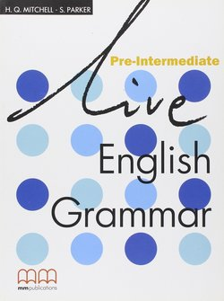 Live English Grammar Pre-Intermediate Teacher's Book ISBN: 9789603794288